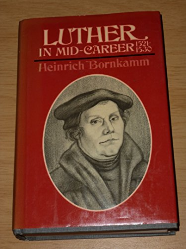 9780232515954: Luther in Mid-career