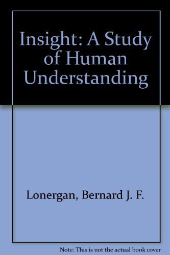 9780232515961: Insight: A Study of Human Understanding