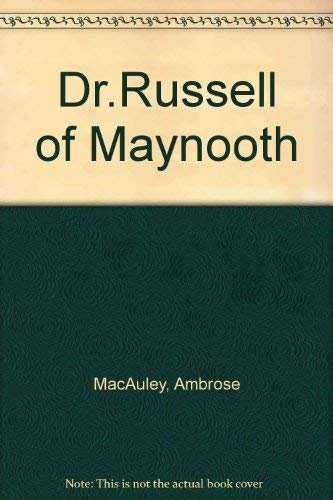 Dr Russell of Maynooth: Macaulay, Ambrose
