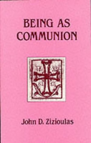9780232516487: Being as Communion: Studies in Personhood and the Church (PBK)