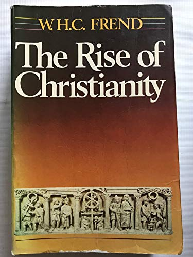 9780232516814: Rise of Christianity --1986 publication.