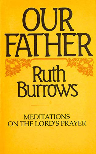 Our Father (9780232516845) by Ruth Burrows