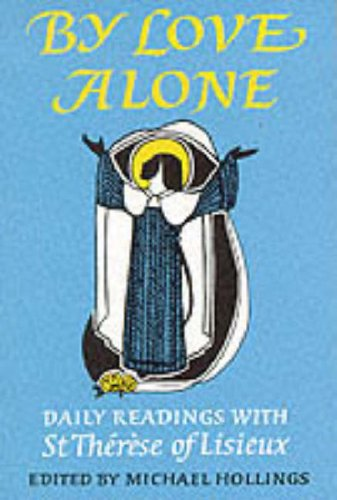 9780232516906: By Love Alone: Daily Readings (Enfolded in Love)