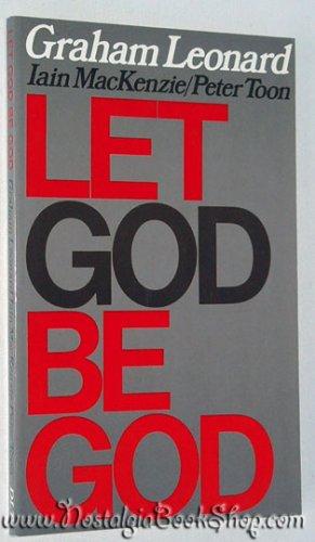 9780232518528: Let God Be God