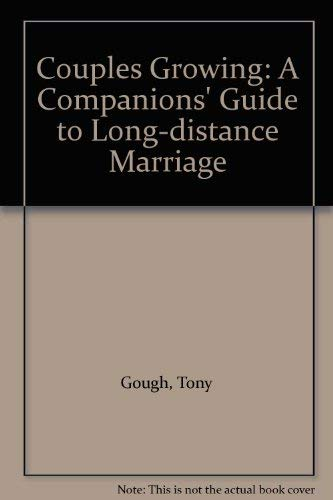 Couples Growing: A Companions' Guide to the: Tony Gough