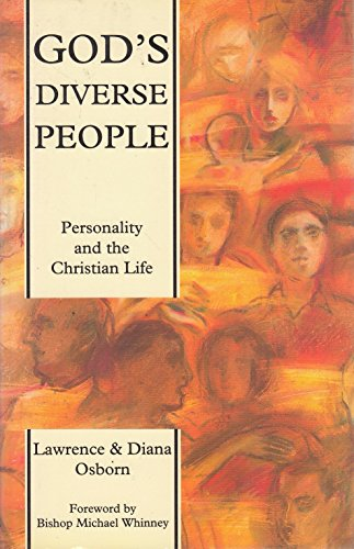 God's Diverse People: Personality and the Christian Life: Osborn, Lawrence & Diana