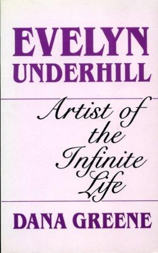 9780232519013: EVELYN UNDERHILL artist of the infinite Life