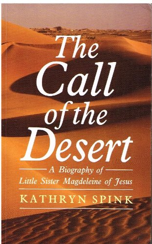 9780232519730: The Call of the Desert: Biography of Little Sister Magdeleine of Jesus