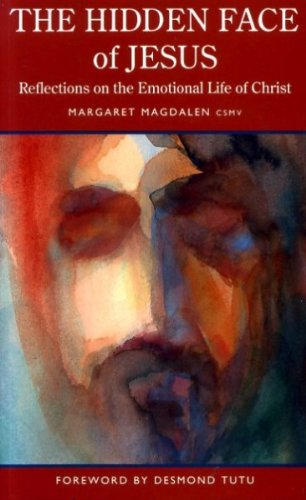 9780232519969: The Hidden Face of Jesus: Reflections on the Emotional Life of Christ