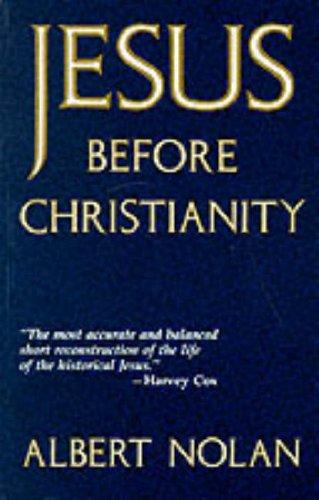 9780232520125: Jesus Before Christianity