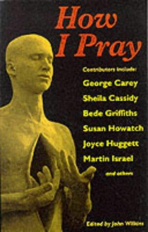 9780232520231: How I Pray