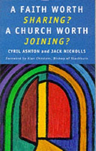 9780232520279: A Faith Worth Sharing?: A Church Worth Joining?