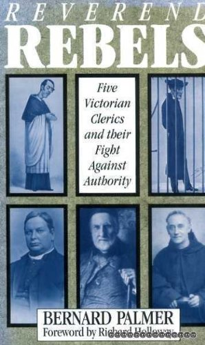 9780232520378: Reverend Rebels: Five Victorian Clerics and Their Fight Against Authority