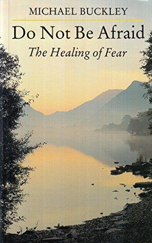 9780232521115: Do Not be Afraid: Healing of Fear