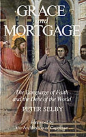 9780232521702: Grace and Mortgage: The Language of Faith and the Debt of the World