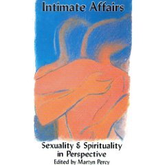 9780232522075: Intimate Affairs: Sexuality and Spirituality in Perspective