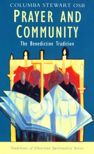 9780232522402: Prayer and Community: Benedictine Tradition