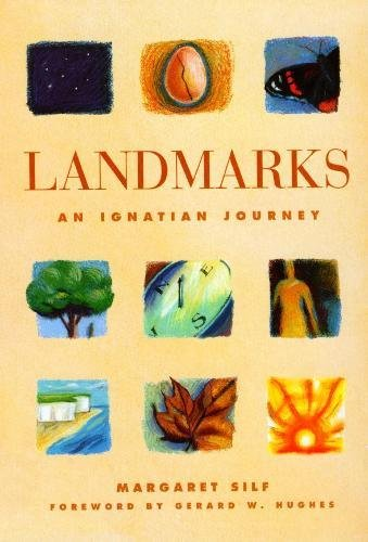 Landmarks:An Ignatian Journey