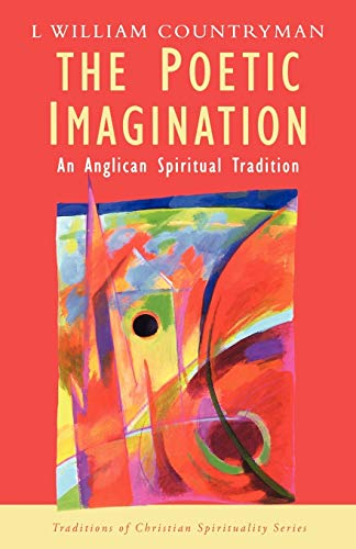9780232522679: The Poetic Imagination -- Anglican Spiritual Tradition: An Anglican Spiritual Tradition (Traditions of Christian Spirituality)