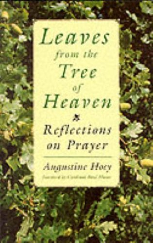 Leaves from the Tree of Heaven: Reflections: Augustine Hoey