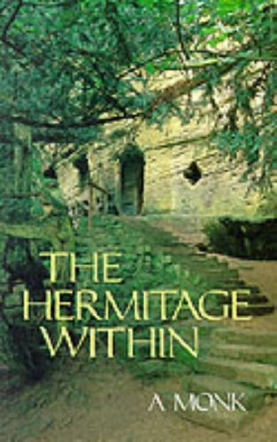 9780232522990: The Hermitage within: Spirituality of the Desert