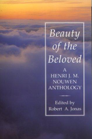 9780232523010: Beauty of the Beloved: A Henri Nouwen Anthology