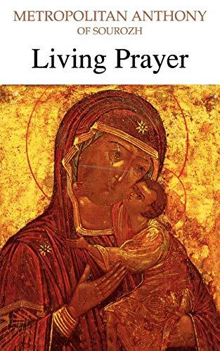 Living Prayer: Bloom, Anthony