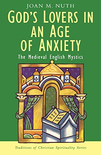 9780232523355: God's Lovers in an Age of Anxiety (Medieval English Mystics)