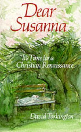 9780232523409: Dear Susanna: It's Time for a Christian Renaissance