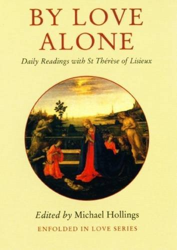 9780232523751: By Love Alone: Daily Readings (Enfolded in Love)