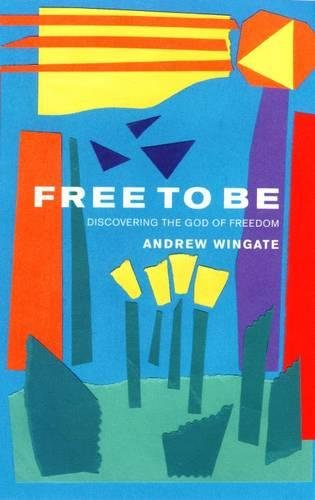 9780232523942: Free to Be: Discovering the God of Freedom