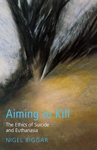 9780232524062: Aiming to Kill (Ethics & Theology)