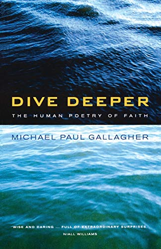9780232524086: Dive Deeper: The Human Poetry of Faith