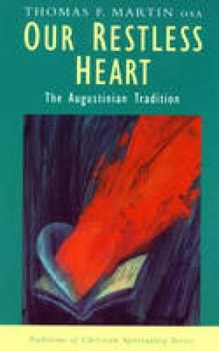 9780232524109: Our Restless Heart: The Augustian Tradition