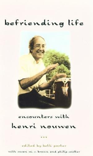 9780232524222: Befriending Life: Encounters with Henri Nouwen