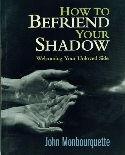 9780232524307: How to Befriend Your Shadow