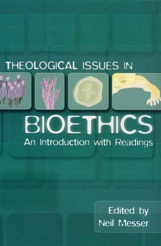 9780232524413: Theological Issues in Bioethics: An Introduction With Readings