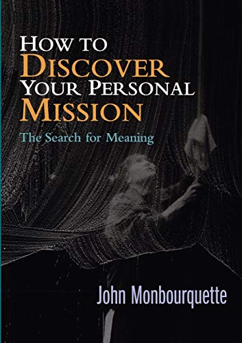 9780232524529: How to Discover Your Personal Mission: The Search for Meaning
