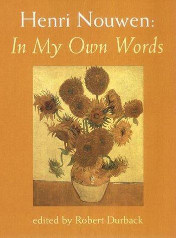 9780232524635: Henri Nouwen: In My Own Words