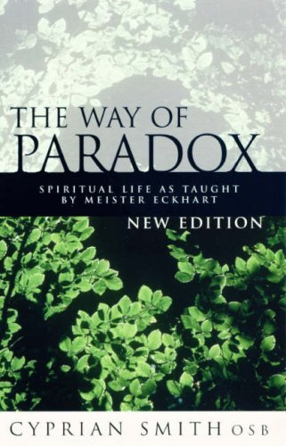 9780232525205: The Way of Paradox: Spiritual Life as Taught by Meister Eckhart