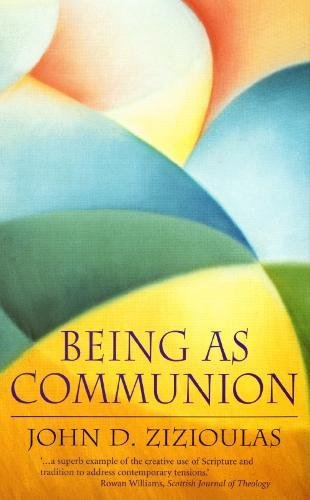 9780232525311: Being as Communion: Studies in Personhood and the Church