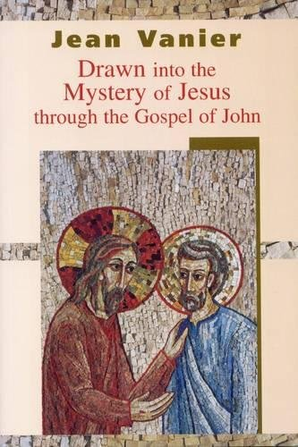 9780232525724: Drawn Into the Mystery of Jesus Through the Gospel of John