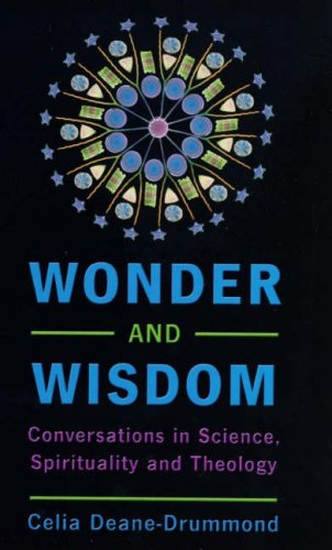 9780232525915: Wonder and Wisdom: Conversations in Science, Spirituality and Theology