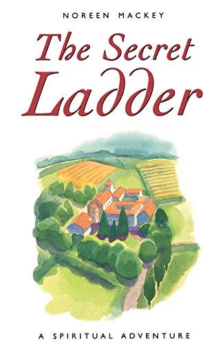9780232525953: The Secret Ladder: A Spiritual Adventure