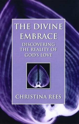 9780232526233: The Divine Embrace: Discovering the Reality of God's Love