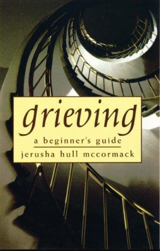 9780232526295: Grieving: A Beginner's Guide