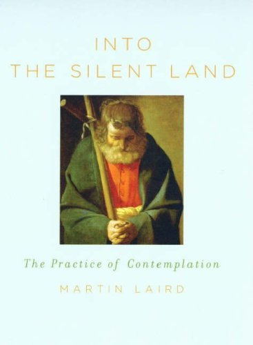 9780232526400: Into the Silent Land: The Practice of Contemplation