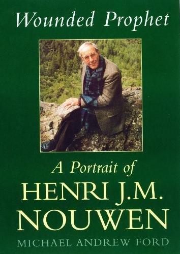 9780232526523: Wounded Prophet: A Portrait of Henri J.M.Nouwen