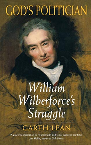 9780232526905: God's Politician: William Wilberforce's Struggle