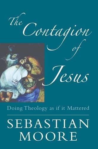 9780232527179: The Contagion of Jesus